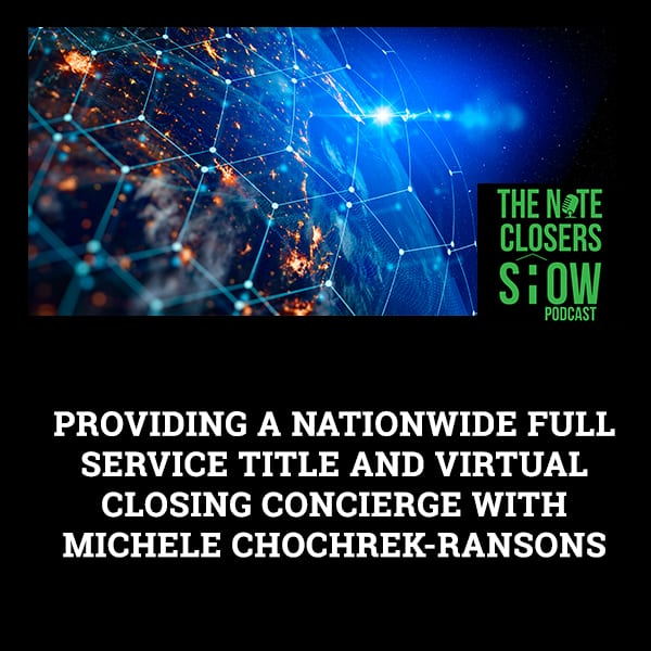 NCS 612 | Virtual Closing Concierge
